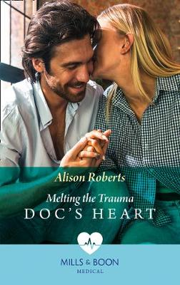 Cover of Melting The Trauma Doc's Heart