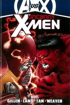 Book cover for Uncanny X-men By Kieron Gillen - Vol. 3 (avx)
