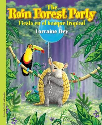 Cover of The Rainforest Party / Fiesta En El Bosque Tropical