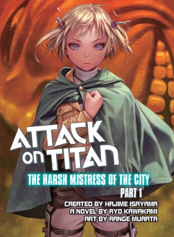 Cover of Attack On Titan: The Harsh Mistress Of The City, Part 1