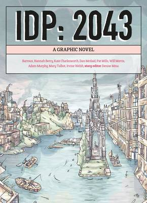 Cover of Idp: 2043: a Graphic Novel