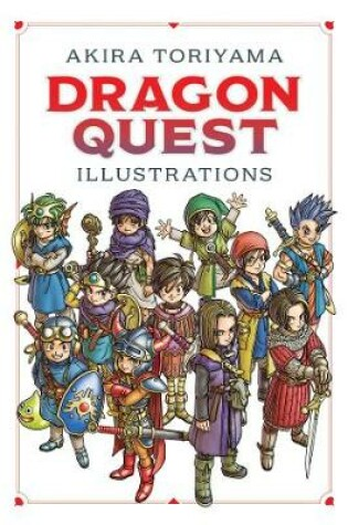 Cover of Dragon Quest Illustrations: 30th Anniversary Edition