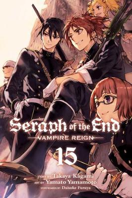 Cover of Seraph of the End, Vol. 15