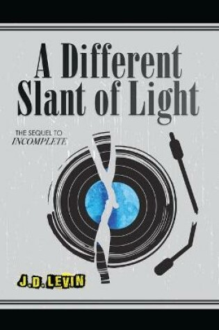 Cover of A Different Slant of Light