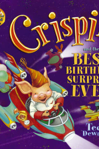 Cover of Crispin and the Best Birthday Surprise Ever