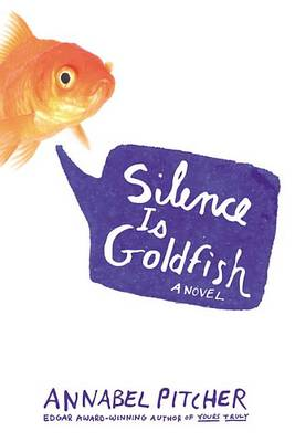 Cover of Silence Is Goldfish