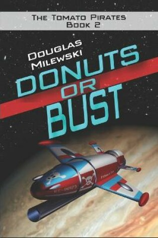Cover of Donuts or Bust