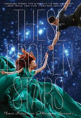 Book cover for These Broken Stars