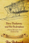Book cover for Dave Dashaway and His Hydroplane