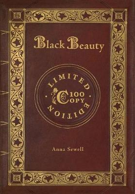 Cover of Black Beauty (100 Copy Limited Edition)