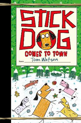 Cover of Stick Dog Comes to Town