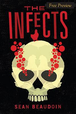 Cover of The Infects (Free Preview of Chapters 1-3)