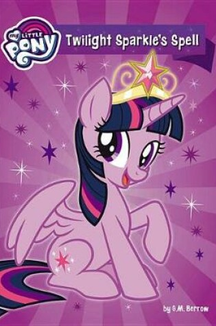 Cover of Twilight Sparkle's Spell