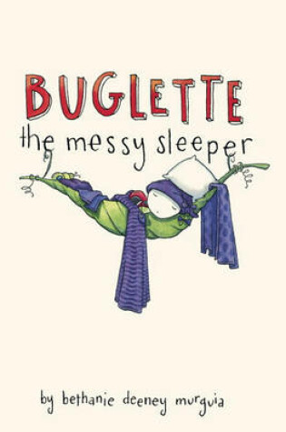Cover of Buglette, the Messy Sleeper