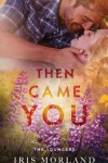 Book cover for Then Came You