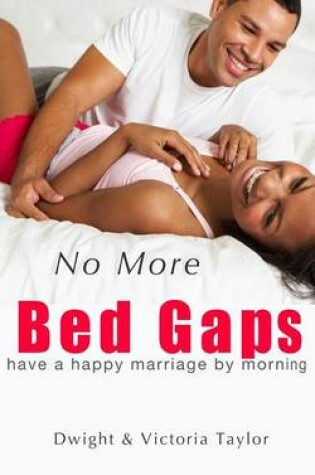Cover of No More Bed Gaps