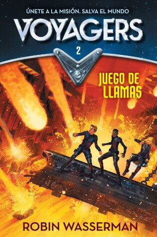 Cover of Voyagers #2. Juego En Llamas / Voyagers: Game of Flames #2