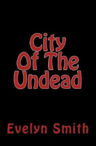 Cover of City Of The Undead