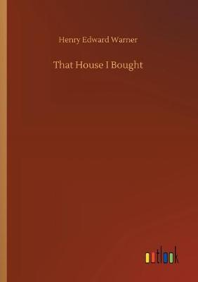 Cover of That House I Bought