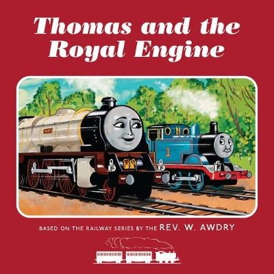 Book cover for Thomas & Friends: Thomas and the Royal Engine