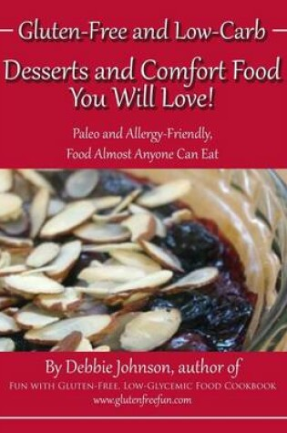 Cover of Desserts and Comfort Food You Will Love!