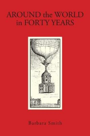 Cover of Around The World in Forty Years