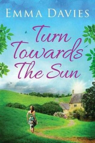 Cover of Turn Towards The Sun