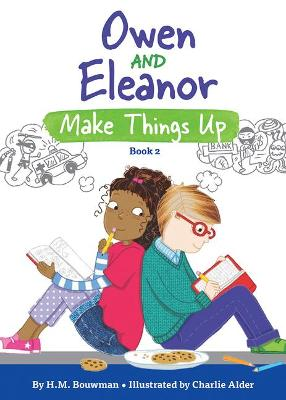 Cover of Owen and Eleanor Make Things Up