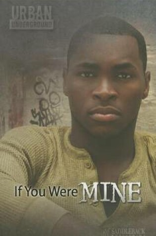 Cover of If You Were Mine