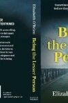 Book cover for Being the Lesser Person