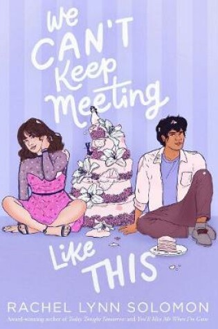 Cover of We Can't Keep Meeting Like This
