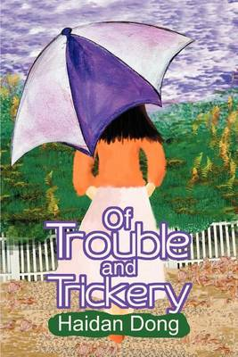 Cover of Of Trouble and Trickery