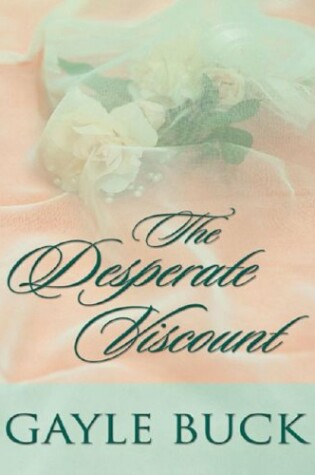 Cover of The Desperate Viscount