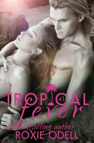 Cover of Tropical Fever - Part 1