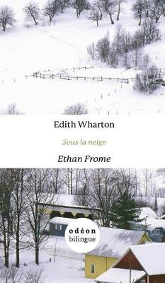 Cover of Sous la Neige/Ethan Frome