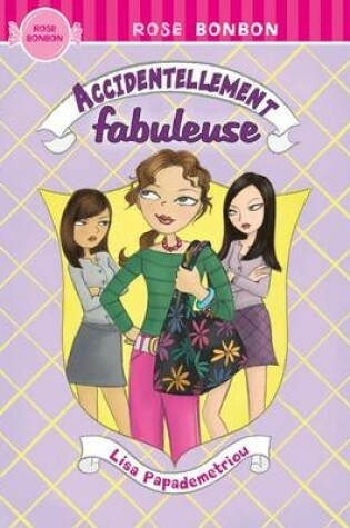 Cover of Accidentellement Fabuleuse