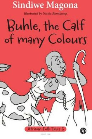 Cover of Buhle, the calf of many colours