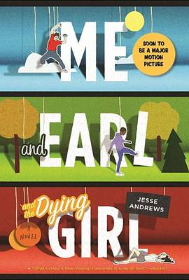 Cover of Me and Earl and the Dying Girl
