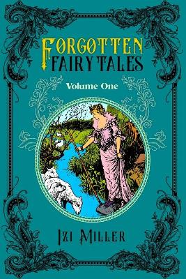 Cover of Forgotten Fairy Tales