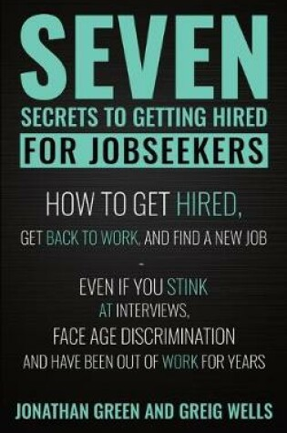 Cover of Seven Secrets to Getting Hired for Jobseekers
