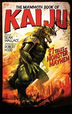 Cover of The Mammoth Book of Kaiju