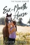Book cover for Six-Month Horse