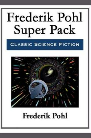 Cover of Frederik Pohl Super Pack