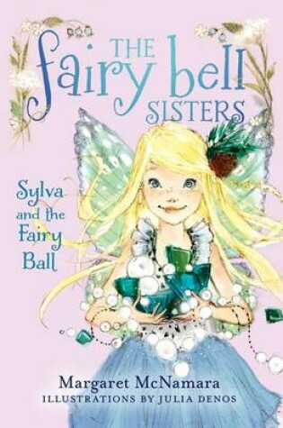Cover of Sylva and the Fairy Ball