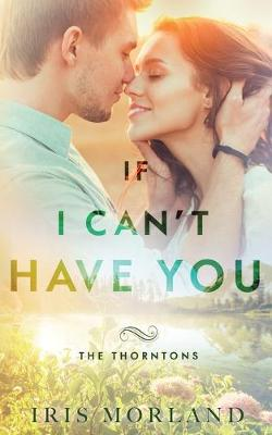Cover of If I Can't Have You