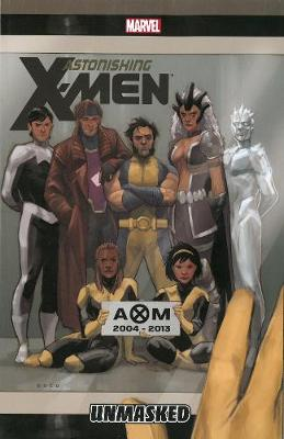 Book cover for Astonishing X-men Volume 12: Unmasked