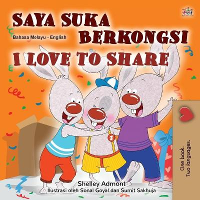 Cover of I Love to Share (Malay English Bilingual Children's Book)