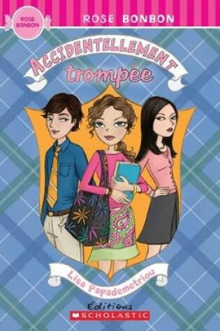 Cover of Accidentellement Trompee