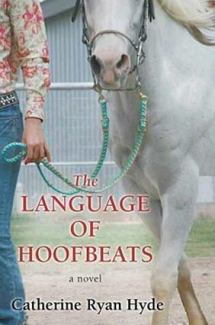 Cover of The Language of Hoofbeats