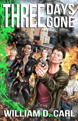 Cover of Three Days Gone